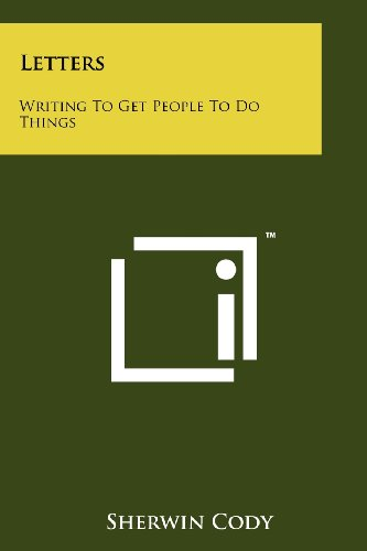 9781258133764: Letters: Writing to Get People to Do Things