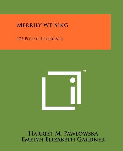 9781258135188: Merrily We Sing: 105 Polish Folksongs