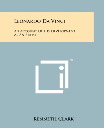 Leonardo Da Vinci: An Account Of His Development As An Artist (1258135299) by Kenneth Clark