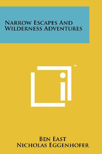 9781258135614: Narrow Escapes And Wilderness Adventures