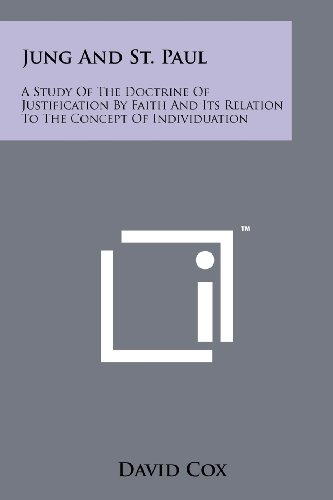 9781258135812: Jung and St. Paul: A Study of the Doctrine of Justification by Faith and Its Relation to the Concept of Individuation