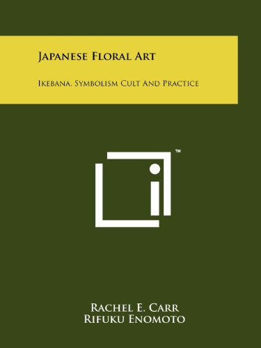 9781258136055: Japanese Floral Art: Ikebana, Symbolism Cult and Practice