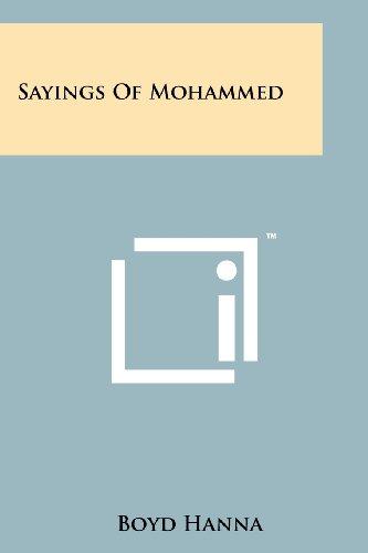 Sayings Of Mohammed: Literary Licensing, LLC