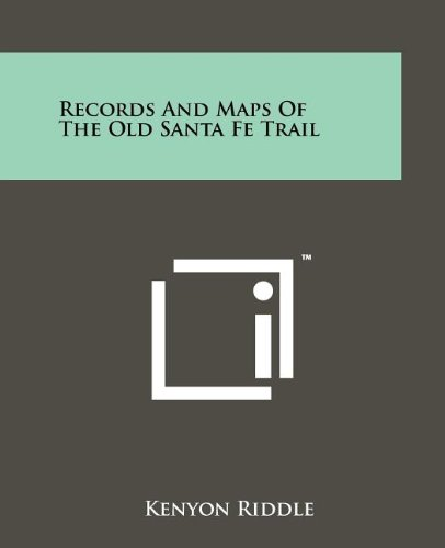 9781258138257: Records And Maps Of The Old Santa Fe Trail