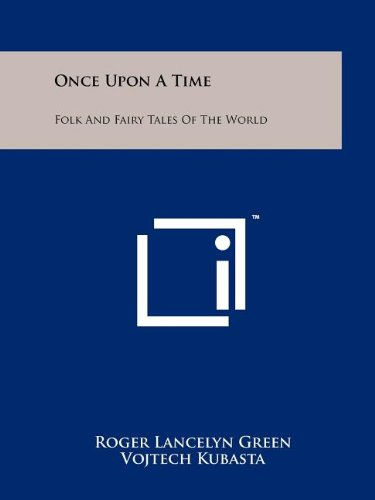 Once Upon A Time: Folk And Fairy: Green, Roger Lancelyn