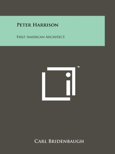 9781258139377: Peter Harrison: First American Architect