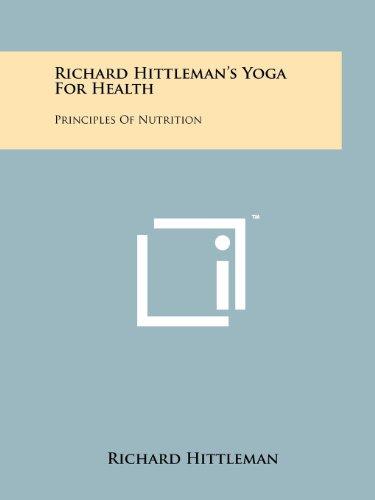 9781258141158: Richard Hittleman's Yoga For Health: Principles Of Nutrition