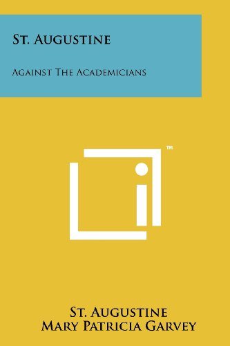9781258141929: St. Augustine: Against the Academicians