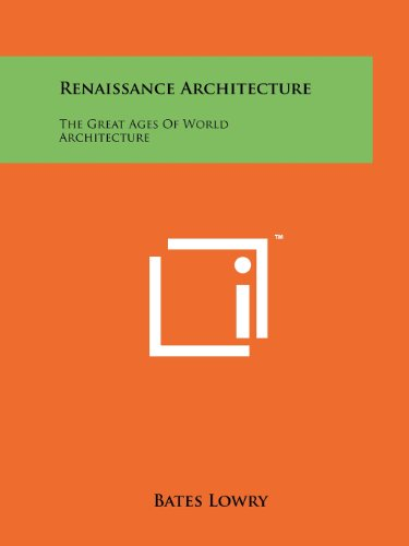 9781258142346: Renaissance Architecture: The Great Ages of World Architecture