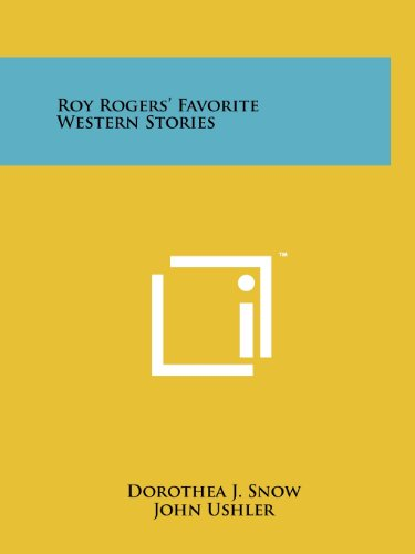 Roy Rogers' Favorite Western Stories (1258143852) by Dorothea J. Snow