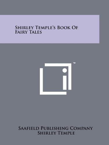 9781258144104: Shirley Temple's Book Of Fairy Tales