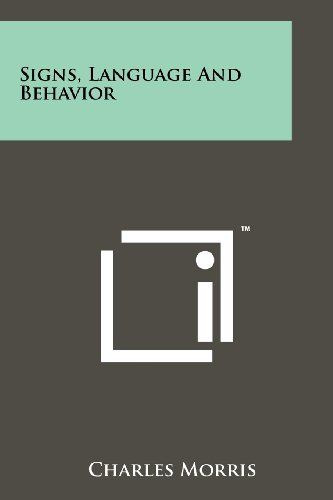 9781258144739: Signs, Language and Behavior