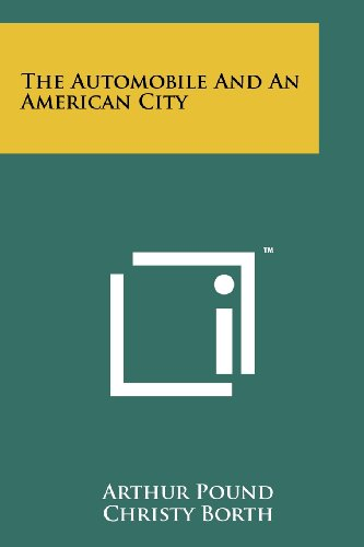 9781258145774: The Automobile And An American City