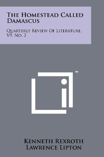 9781258146030: The Homestead Called Damascus: Quarterly Review Of Literature, V9, No. 2