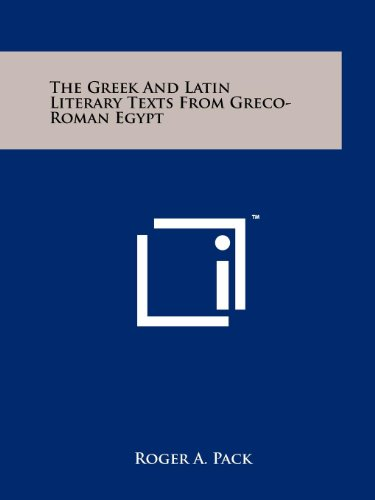 9781258146863: The Greek And Latin Literary Texts From Greco-Roman Egypt