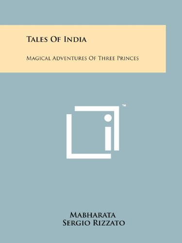 9781258147310: Tales of India: Magical Adventures of Three Princes