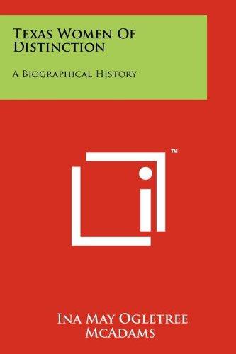 Texas Women Of Distinction: A Biographical History: McAdams, Ina May Ogletree