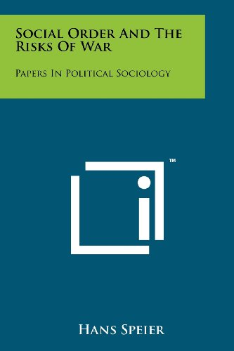 9781258149796: Social Order And The Risks Of War: Papers In Political Sociology