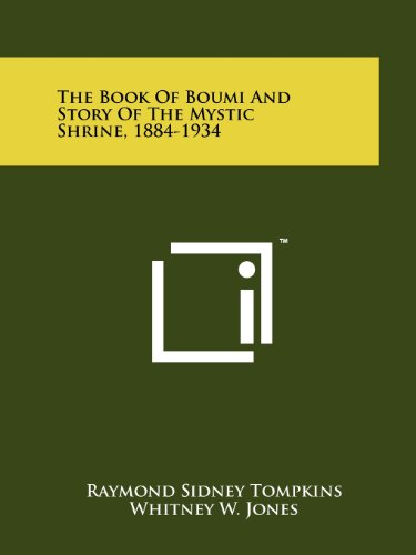 9781258149819: The Book Of Boumi And Story Of The Mystic Shrine, 1884-1934