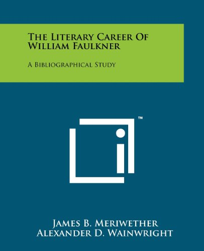 9781258150952: The Literary Career Of William Faulkner: A Bibliographical Study