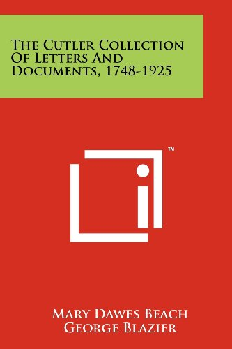 9781258151515: The Cutler Collection of Letters and Documents, 1748-1925