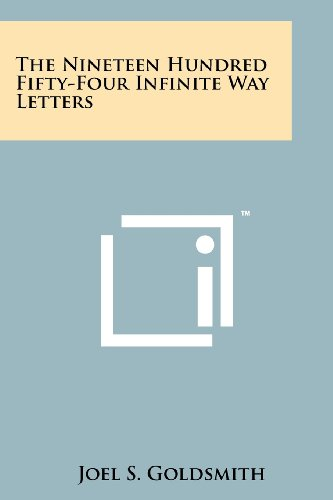 9781258151522: The Nineteen Hundred Fifty-Four Infinite Way Letters
