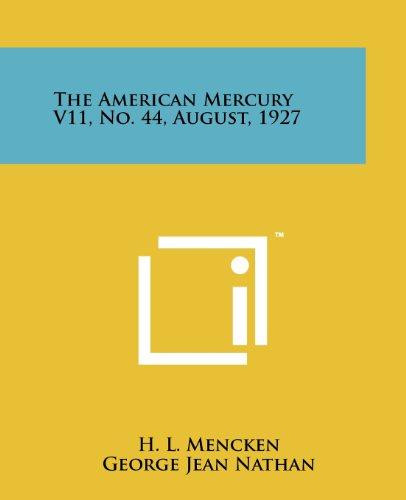 9781258151782: The American Mercury V11, No. 44, August, 1927