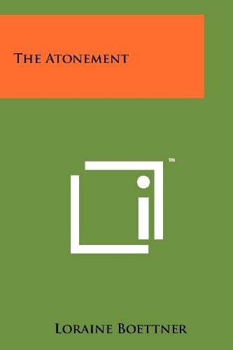 9781258151867: The Atonement