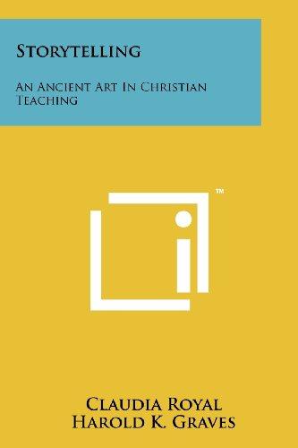 9781258151959: Storytelling: An Ancient Art In Christian Teaching