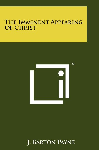 The Imminent Appearing Of Christ (1258152568) by J. Barton Payne