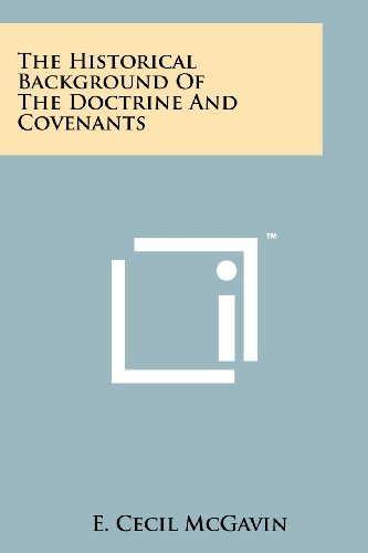 9781258153007: The Historical Background of the Doctrine and Covenants