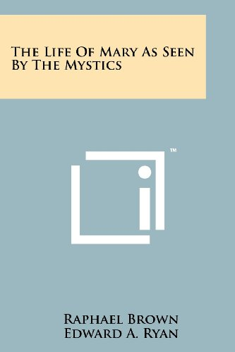 9781258153762: The Life Of Mary As Seen By The Mystics