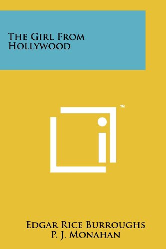 The Girl From Hollywood (9781258153885) by Edgar Rice Burroughs