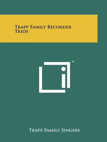 Trapp Family Recorder Trios (Paperback): Trapp Family Singers