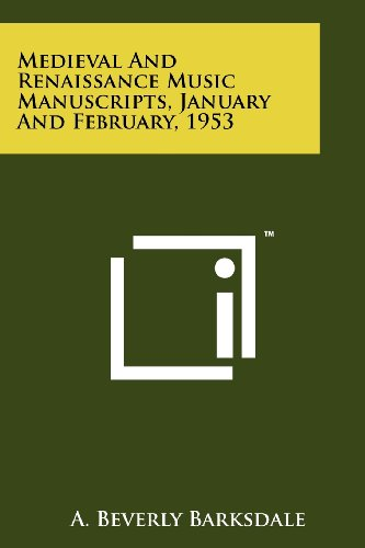 Medieval And Renaissance Music Manuscripts, January And: Literary Licensing, LLC