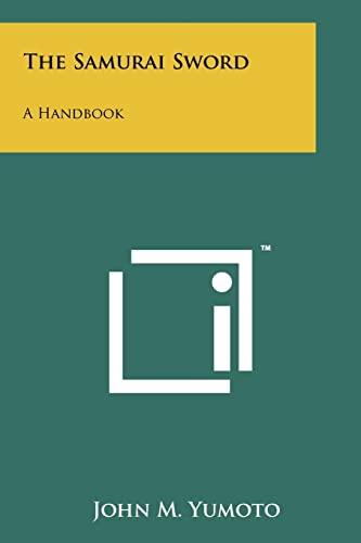 9781258157456: The Samurai Sword: A Handbook