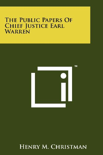 The Public Papers Of Chief Justice Earl: Henry M. Christman