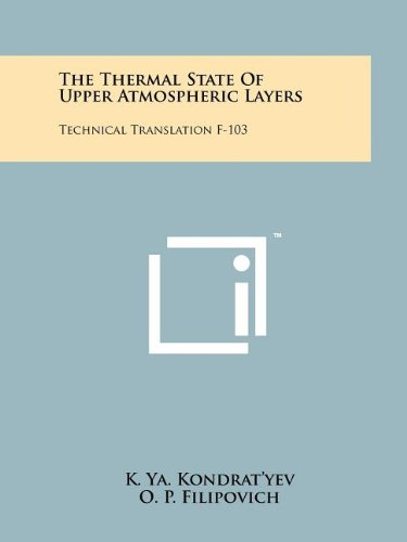 9781258159139: The Thermal State Of Upper Atmospheric Layers: Technical Translation F-103
