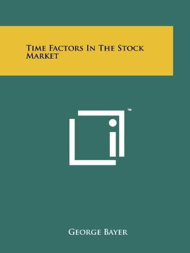 Time Factors In The Stock Market (1258160374) by George Bayer