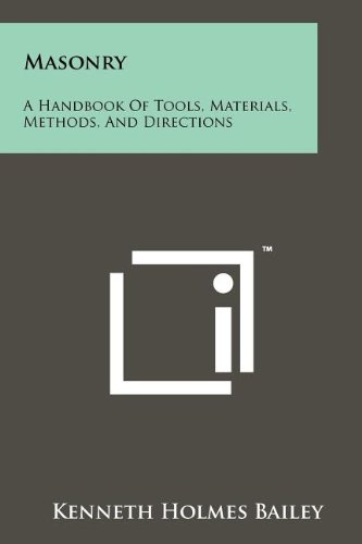 9781258161262: Masonry: A Handbook Of Tools, Materials, Methods, And Directions