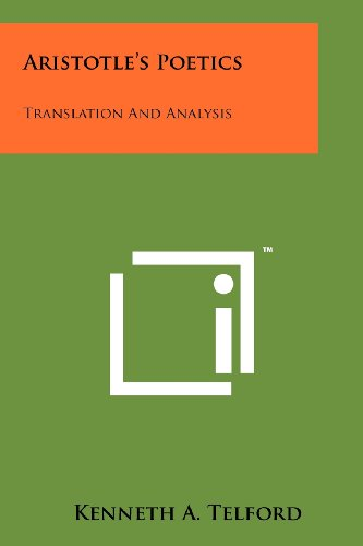 Aristotle's Poetics: Translation And Analysis: Telford, Kenneth A.