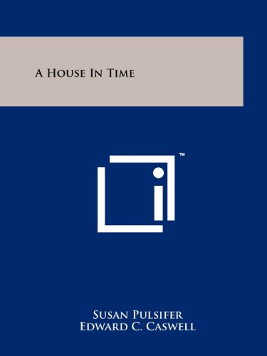 9781258162306: A House In Time