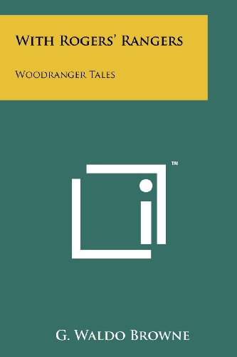 9781258163143: With Rogers' Rangers: Woodranger Tales