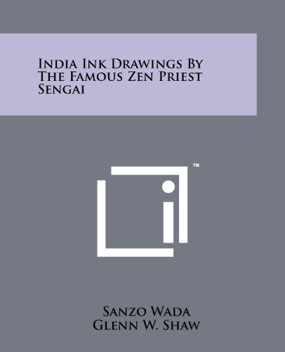 India Ink Drawings by the Famous Zen: Wada, Sanzo