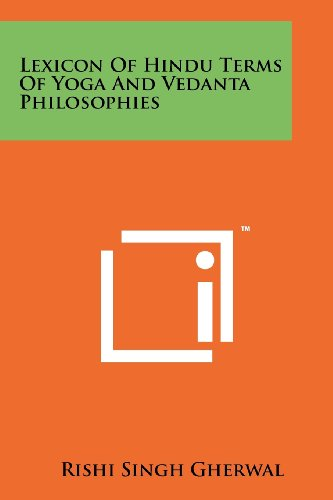 9781258164676: Lexicon Of Hindu Terms Of Yoga And Vedanta Philosophies