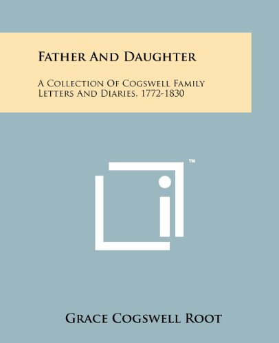 Father And Daughter: A Collection Of Cogswell: Literary Licensing, LLC