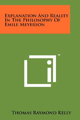 9781258166144: Explanation And Reality In The Philosophy Of Emile Meyerson