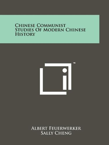 9781258167738: Chinese Communist Studies of Modern Chinese History