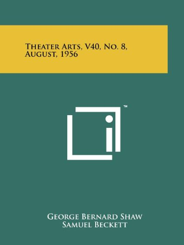 Theater Arts, V40, No. 8, August, 1956 (9781258170127) by Shaw, George Bernard; Beckett, Samuel; Griffin, Alice