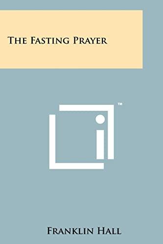 9781258171445: The Fasting Prayer